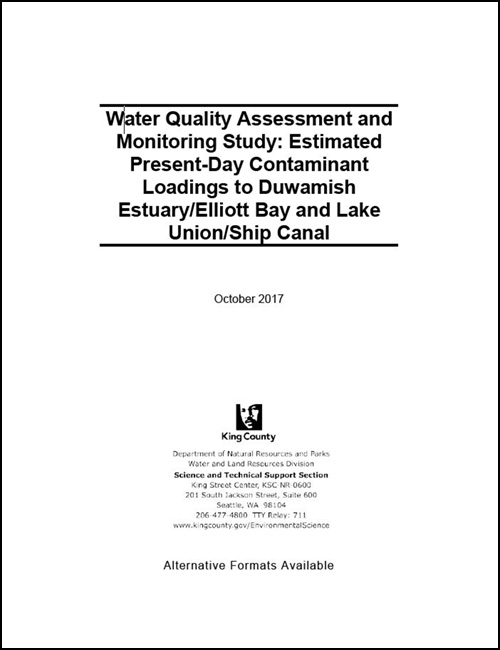 Water Quality Assessment and Monitoring Study: Estimated Present-Day Contaminant Loadings to Duwamish Estuary/Elliott Bay and Lake Union/Ship Canal