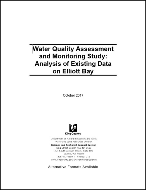 Water Quality Assessment and Monitoring Study: Analysis of Existing Data on Elliott Bay