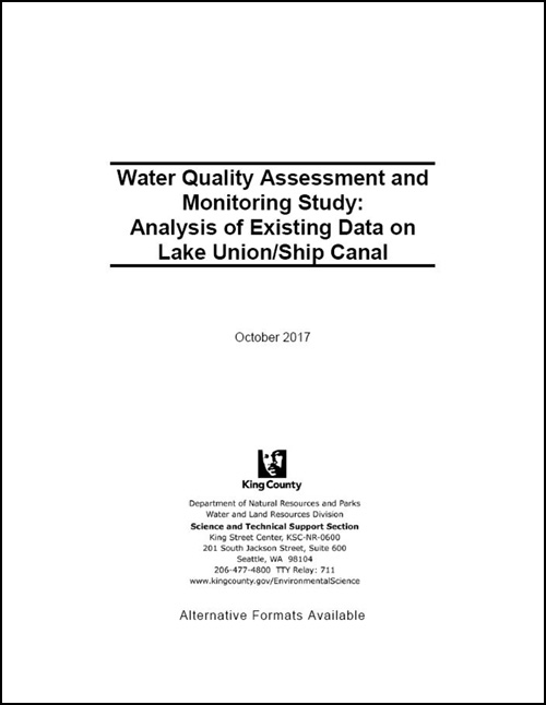 Water Quality Assessment and Monitoring Study: Analysis of Existing Data on Lake Union/Ship Canal