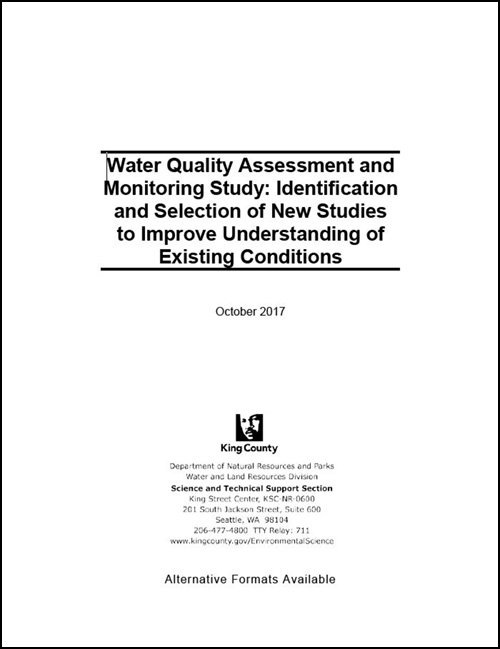 Water Quality Assessment and Monitoring Study:  Identification and Selection of New Studies to Improve Understanding of Existing Conditions
